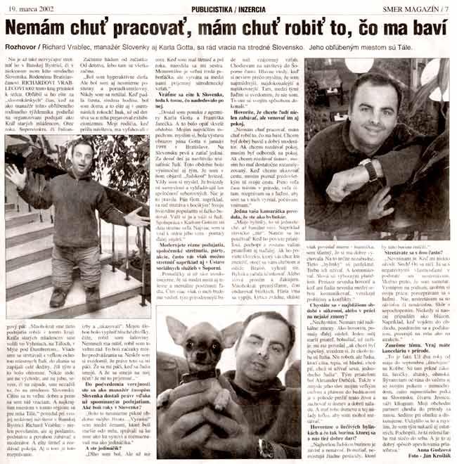 Magazín Smer 19.3.2002: Nemám chut pracovať, mám chuť robiť, čo ma baví