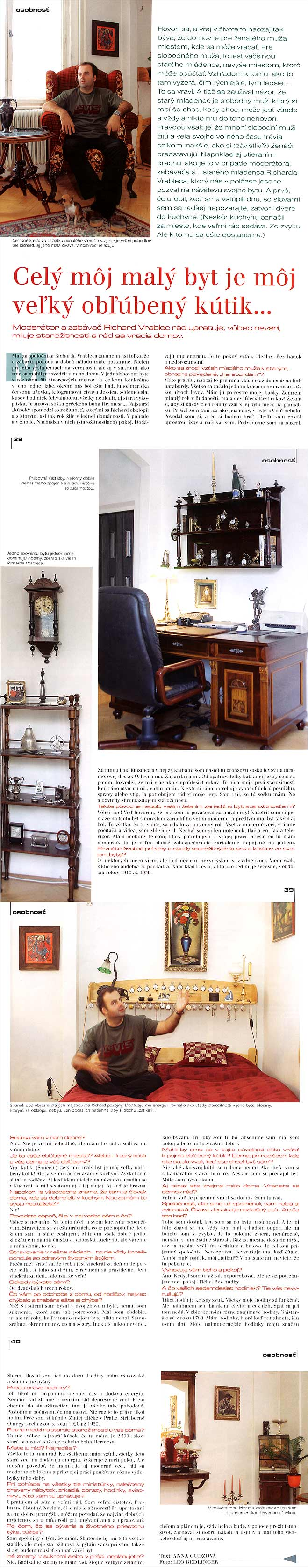 Štýl bývania, Január/Február 2004: Celý môj malý byt je môj veľký obľúbený kútik