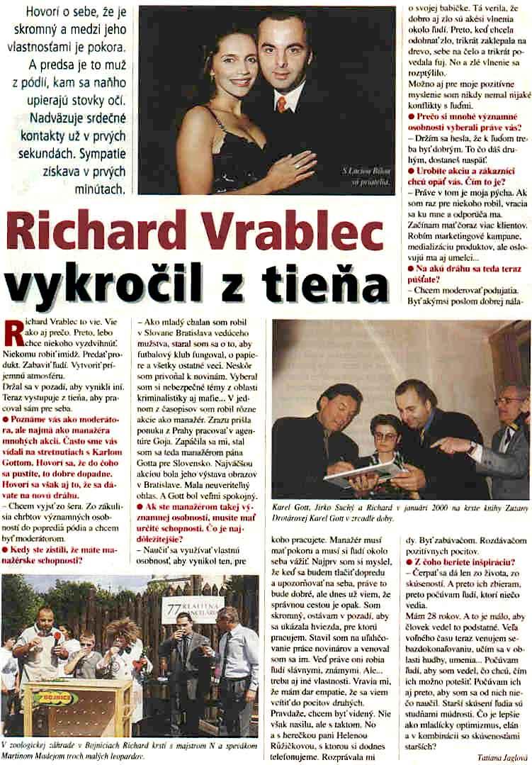 Richard Vrablec vykročil z tiena