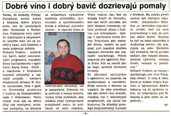 Podpajštúnske listy 28. január 2002: Dobré víno i dobrý zabávač dozrievajú pomaly